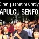 Video: Çapulcu Senfonisi coşmuş