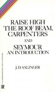 raise-high-the-roof-beam-carpenters-and-seymour-an-introduction